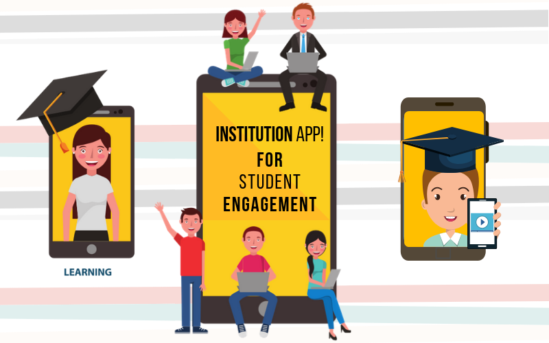 remarkable-benefits-of-an-institution-app-for-student-engagement